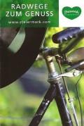 """Titelseite des Folders """"Radwege zum Genuss"""". (© Steiermark Tourismus/Harry Schiffer)"""