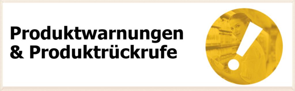 Ausschnitt aus der Webseite www.produktwarnungen.at.