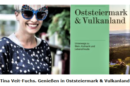 Entnommen aus www.reisepanorama.at: Mix aus Tina Veit-Fuchs © Christian Jungwirth und Buchcover © Styria Verlag.